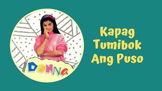 Donna Cruz  - Kapag Tumibok Ang Puso