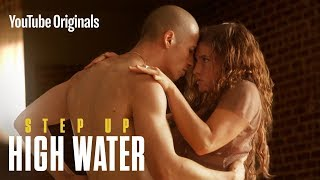 Last Season On Step Up: High Water S2