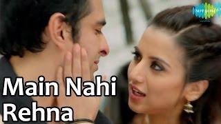 Main Nahi Rehna Tere Naal Soniye | Lucky Kabootar Video Song | Eijaz Khan, Kulraj Randhawa