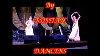 Dolare Dola    Bollywood Theme Dance Performanced by Russian Dancers ELENA  &  NATIKA