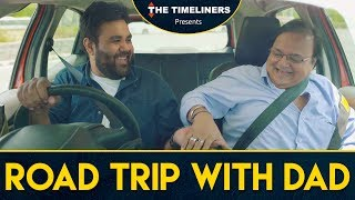 Road Trip With Dad | The Timeliners