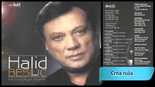 Halid Beslic - Crna ruza - (Audio 2000) HD