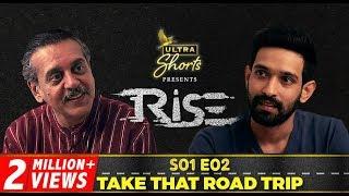 Rise   Webseries   S01E02   Take That Road Trip   Cheers!
