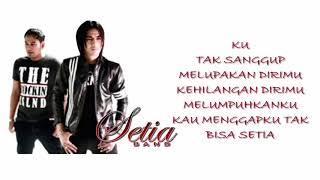 Setia Band   Antara Cinta Kita Berdua  Lyrics Video