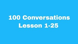 100 English Conversations with subtitles: Lesson 1-25   Easy Conversations   Beginners English
