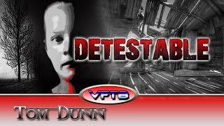 VFTB 325: Tom Dunn - Detestable