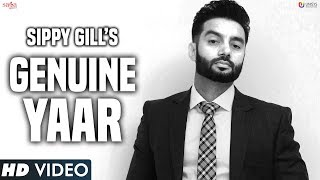 Sippy Gill : GENUINE YAAR | Desi Crew | Stalinveer | New Punjabi Song 2017 | Saga Music