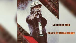 Chonchol Mon 'Shadhok Nizam Rabby'