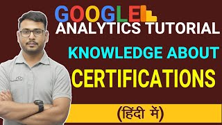PART- 21   Google Analytics Tutorial   Google Analytics Certifications?  (in Hindi)