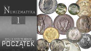 Początek - numizmatyka cz. 1