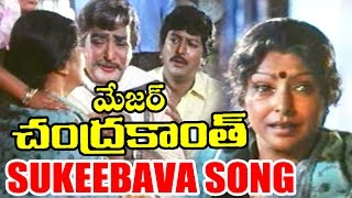 Major Chandrakanth Songs - Sukeebava - N. T. Rama Rao, Sharada, Mohan Babu