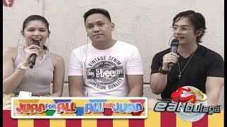 Juan For All, All For Juan Sugod Bahay   November 17, 2018