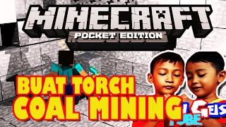 Minecraft Pocket Edition MCPE || COAL Mining Buat Torch!