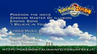Pokémon Zoroark Master Of Illusion Ending Song HD - I Believe in You - Erin Bowman