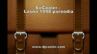 SirCooler - Lasna 1998 paroodia