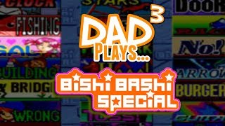 Dad³ Plays... Hyper Bishi Bashi