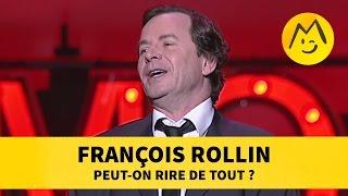 François Rollin : Peut-on rire de tout ? (Montreux)