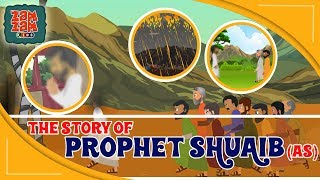 Quran Stories For Kids In English | Prophet Shuaib (AS) | Prophet Stories For Children