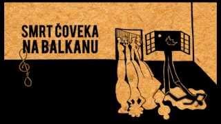 Muzika iz filma Smrt čoveka na Balkanu / Death of a Man in Balkans