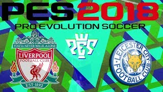 PES 2018 Leicester City vs Liverpool PSP