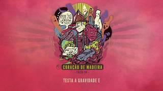 04. PrimeiraMente - Coração de Madeira | Prod. DJ Batatakilla & TH