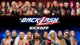 WWE Backlash Kickoff: May 6, 2018