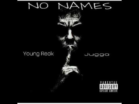 Xxx Mp4 Young Reck Ft Jugga No Names 3gp Sex