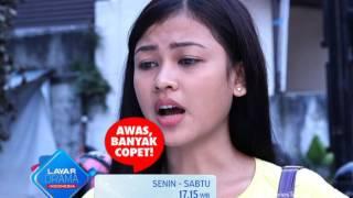 "RCTI Promo Layar Drama Indonesia ""AWAS BANYAK COPET"" Episode 10"