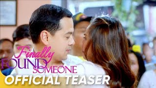 Official Teaser | 'Finally Found Someone' | John Lloyd Cruz and Sarah Geronimo