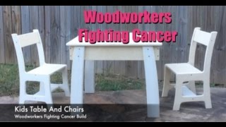Kids Table And Chair Woodworkers Fighting Cancer