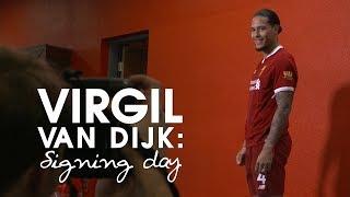 SIGNING DAY VLOG   Virgil van Dijk