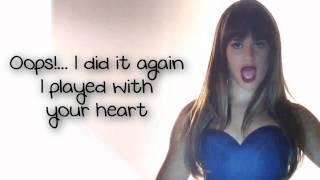 Glee - Oops!... I Did It Again (Lyrics)