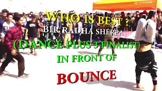 BIR RADHA SHERPA | DANCE PLUS 3 | BREAKING | IIT STEP UP GUWAHATI | BOUNCE DANCE & FITNESS ACADEMY
