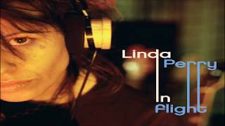 Linda Perry - In Flight - Album Full ★ ★ ★