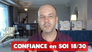 CONFIANCE EN SOI 18/30 : COACHING DAVID KOMSI
