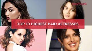 Top 10 highest earning actresses in Bollywood | Deepika Padukone, Alia Bhatt, Priyanka Chopra & more