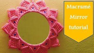 macrame flower design mirror complete tutorial.