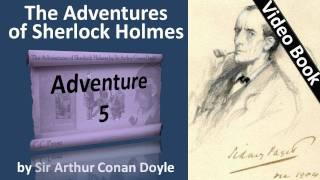 Adventure 05 - The Adventures of Sherlock Holmes by Sir Arthur Conan Doyle -