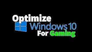 Optimize Windows 10 for Gaming - Increase FPS