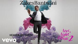 Zakes Bantwini - Heaven On Earth (Visualiser)
