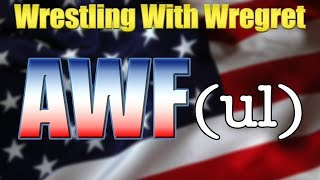 American Wrestling Federation | Wrestling With Wregret