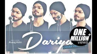 'DARIYA' - Cover | Anurag Mohn || Arko Pravo | Baar Baar Dekho | Full Video Song