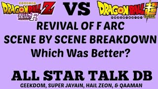 Dragon Ball Z Resurrection F Movie vs. Super Arc SCENE BY SCENE BREAKDOWN - All Star Talk DB