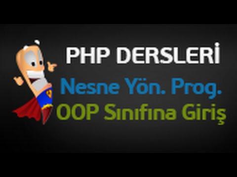 Php Dersleri 103 - Php Nesne Yönelimli Programlama - OOP Sınıfına Giriş