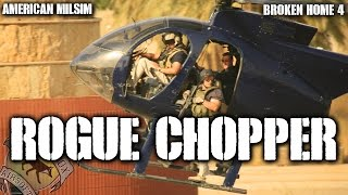 American Milsim Broken Home 4: Rogue Chopper (Helicopter Gun Run with HK G28)
