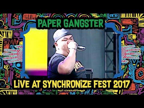 Paper Gangster Live at SynchronizeFest - 7 Oktober 2017