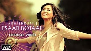Esaati Botaah | Official Video | Abhishruti | Most Popular Assamese Song