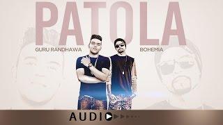 PATOLA GURU RANDHAWA FULL AUDIO SONG | LATEST PUNJABI SONG | T-SERIES APNA PUNJAB
