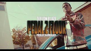 TEFLON BLAZE - PEDAL 2 THE FLOOR | Shot by PAVFILMS
