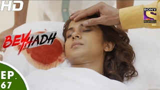 Beyhadh - बेहद - Episode 67 - 11th January, 2017